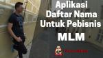 Aplikasi Daftar Nama Untuk Pebisnis MLM