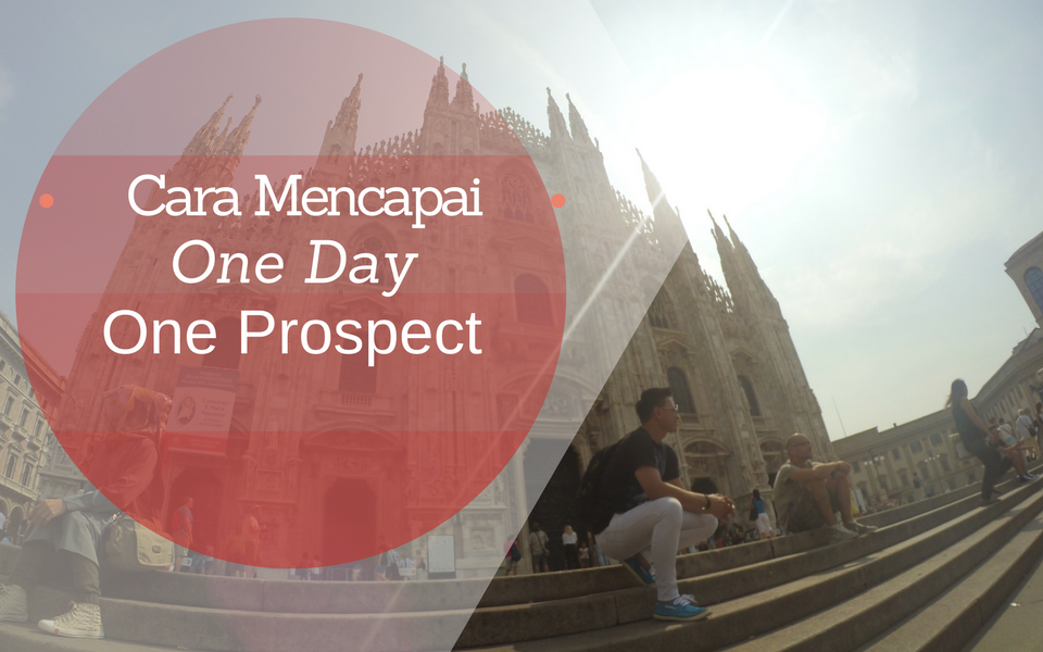 Cara Mencapai One Day One Prospect